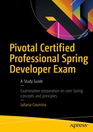 pivotal certified professional spring developer exam a study guide