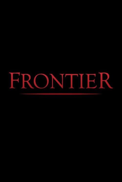 frontier season 2 episode guide